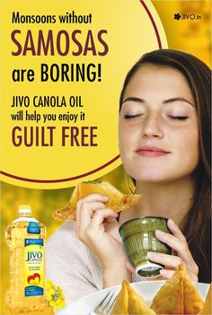 #JivoCanola  Monsoons without Samosas are Boring! Jivo Canola Oil will help you enjoy it Guilt FREE  ​With 50% less absorption than regular oils, Jivo Canola oil makes fried food more healthy.  Share & Spread!