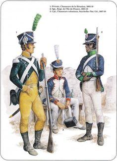 1-Chasseurs de la reunion 1803-10 2-Sergent régtde l'ile de france 1803-10 3-Caporal chasseurs coloniaux Seychelles 1807-10