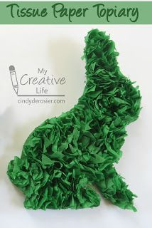Cindy deRosier: My Creative Life: Bunny Week 2017: Tissue Paper Topiary