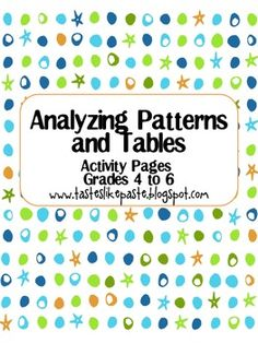 Analyzing Patterns and Tables Activity Pages! A great teaching tool for patterns and function tables! I used the function table graphic organizer and pattern practice with my smartboard, but wo...
