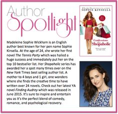 This week's #AuthorSpotlight: Sophie Kinsella #NewYorkTimes #Bestselling #Author #ShopaholicSeries