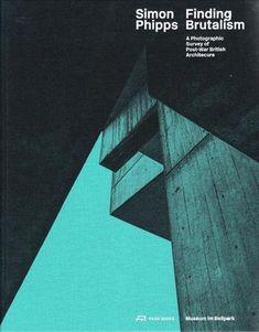 Simon Phipps Finding Brutalism: A Photographic Survey of ... https://www.amazon.com/dp/3038600636/ref=cm_sw_r_pi_dp_U_x_iXpKAbKG9XFCA