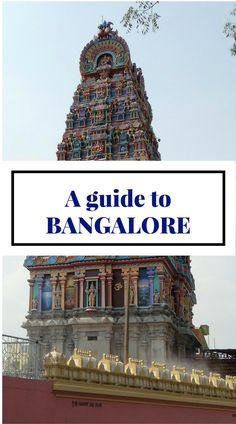 A #Guide to #Bangalore #travel #India