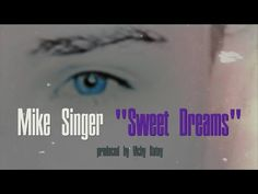 Sweet Dreams (Eurythmics) by MIKE SINGER prod. by Vichy Ratey | Mike Singer