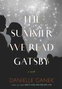 52 Books in 52 Weeks: The Summer We Read Gatsby