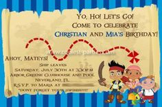 Jake And The Neverland Pirates Birthday Party Invitation I Wanted To Have A Combined For My 6 Years Old Boy 4 Daughter Because Their