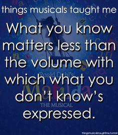 Things musicals taught me!