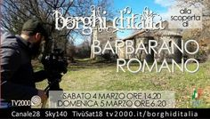 """Barbarano Romano in tv per i """"Borghi d'Italia"""""""