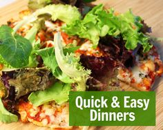 Quick and Easy Dinners for Hectic Schedules
