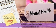 World Mental Health Day - October 10 Mental Health First Aid, Mental Health Education, Free Mental Health, Mental Health Issues, Mental Health Screening, National Calendar, Metal Health, Types Of Stress, Social Anxiety Disorder