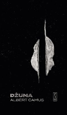 "Albert Camus ""Dżuma"" (fr. La Peste), Państwowy Instytut Wydawniczy / 2017 Albert Camus, Graphic Design Studios, Book Covers, Camo, Books, Movie Posters, Livros, Camouflage, Film Poster"
