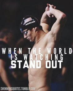 When the world is watching, stand out. Swimming Drills, Swimming Memes, Competitive Swimming, Olympic Swimmers, Olympic Gymnastics, Olympic Sports, Olympic Games, Swimming World, Keep Swimming
