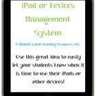 Use this management system to let your students know if they will be needing their iPads or devices for the lesson.   Green - turn your iPad or dev...