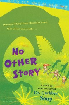 No Other Story (Whole Nother Story Series Book 3) – Books for Kids