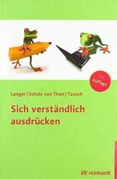Sich verständlich ausdrücken von Inghard Langer Professor, Nerf, Educational Psychology, Authors, Pocket Books, Communication, Learning, Teacher