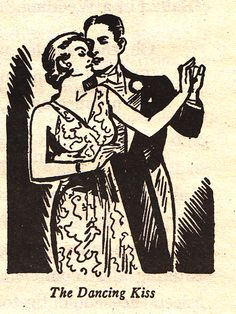 The Art of Kissing: A 1936 Guide for Lovers | Brain Pickings  The dancing kiss