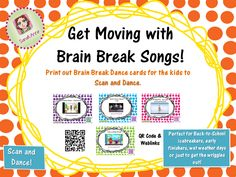 FREEBIE!!  Enjoy a few free Brain Break Song and Dance cards for your classroom.  Brain Breaks Song and Dance Cards with QR codes allow flexible use from individual to whole class. Individual Brain Break on an ipod  (Scan QR Code and Dance); Small Group Brain Break around an ipad; Whole Class Brain Break on ActivBoard. Great ice-breakers, build classroom cooperation, coordination, and motivation.  Happy Dancing!  Sarah Anne! :)