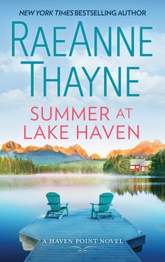 """Read """"Summer at Lake Haven A Novel"""" by RaeAnne Thayne available from Rakuten Kobo. A lakeside summer, a new beginning… Samantha Fremont has been struggling with the weight of her mother's expectations fo. Got Books, Books To Read, Reading Online, Books Online, The Boy Next Door, Summer Romance, Country Music Stars, Popular Books, A Boutique"""
