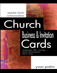 Business Invitation Card   Lots of ideas, images, how-tos to make the most of these great tools to help grow your church, from Yvon Prehn