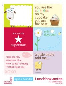 Printable Lunch Box Notes  (they also have printable notes for kids 8 and up)