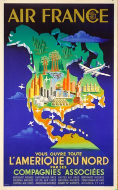 Air France  Vous ouvre toute l'Amerique du nord par ses compagnies associees