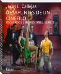 DESAPUNTES DE UN CINEFILO