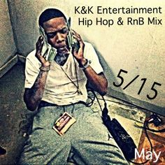 """Check out """"Hip Hop / R&B Mix - 05/15 - by K&K Entertainment"""" by K&K Entertainment on Mixcloud"""