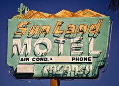 Sunland Motel - Explored  | #retro #vintage #sign #blue #orange #green #neon