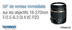 50€ de remise sur l'objectif Tamron 18-270mm f/3.5-6.3 Di II VC PZD sur Amazon