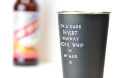 Cool whip in my hair... Mistaken Lyrics Pint Glass - Meriwether of Montana  - 1