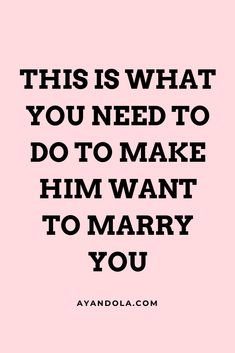 You love him and you desire to marry him. Your best bet is making him think it is his idea in the first place. How do you make him want to marry you? Healthy Relationship Quotes, Relationship Stages, Godly Relationship, Happy Relationships, Christian Relationships, Bae Quotes, Sarcastic Quotes, Sweet Messages For Boyfriend, Make Him Want You
