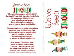"""Elf"" your neighbors with a treat and this fun ""You've Been Jingled"" printable. Includes a door tag version for hanging the elves on your door"
