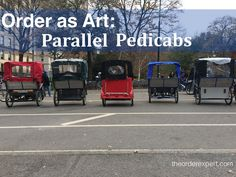Organizing inspiration can be found in the world around us. Just check out this latest entry in The Order Expert's Order as Art series!  Order as Art: Parallel Pedicabs | www.theorderexpert.com