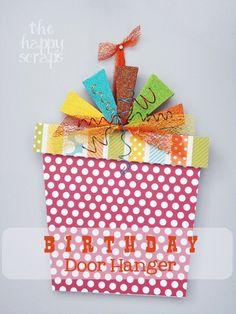 Birthday Present Door Hang at thehappyscraps.blogspot.com #thewoodconnection