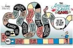 The American Dream Game Artist: David Horsey / LA Times