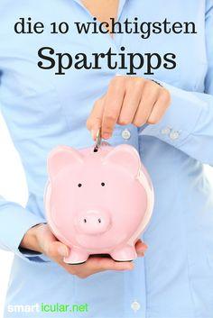 Einfach Geld sparen - die 10 wichtigsten Spartipps