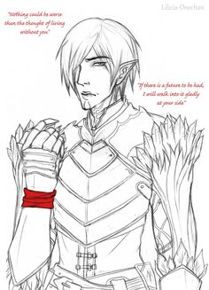 Black and white sketch of a romanced Fenris, featuring some of his love quotes. ~If you accept Fenris... by Lilicia-Onechan on deviantart