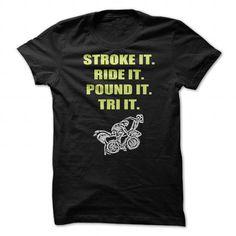 TRIATHLON stroke it ride it pound it tri it - #bachelorette shirt #funny tee. TRIATHLON stroke it ride it pound it tri it, sweatshirt upcycle,sweatshirt ideas. BUY-TODAY =>...