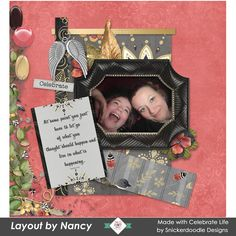 Gorgeous new Collection - Celebrate Life by #SnickerdoodleDesigns  #digitalscrapbookingstudio #digitalscrapbooking #CTHS On sale until Jan. 20th. Layout 2 by Nancy Selfie of me and Brianna celebrating after Christmas.  Shows our ethusiasm.