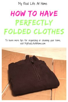 How to Fold Clothes - How to make your own clothes folder so you can have perfectly folded clothes #howto #diy #cleaninghacks #clothesfolder #organizinghacks #organizing #cleaning #clothesorganization #howtomakeaclothesfolder #howtofoldclothes