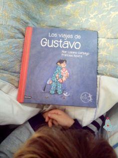 Los viajes de Gustavo. Un libro, un regalo que te hará vivir mil y una aventuras