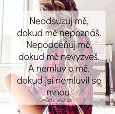 Blog pro dívky co si neví rady : Téma: Pomluvy Sad Love, Motto, Everything, Quotations, Depression, Motivation, Sayings, Words, Quotes