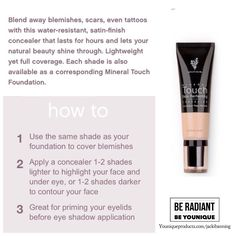Younique's liquid concealer is one of the best concealers out there!    Get yours today at jensgorgeouslashes.com