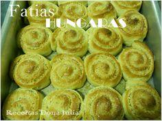 #bomdia #receita #receitasdonajulia RECEITAS DONA JULIA - Blog de Culinária Gastronomia e Receitas.: FATIAS HUNGARAS