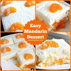 Easy Mandarin Dessert. Amazingly easy and so delicious. Simply OUT OF THIS WORLD!