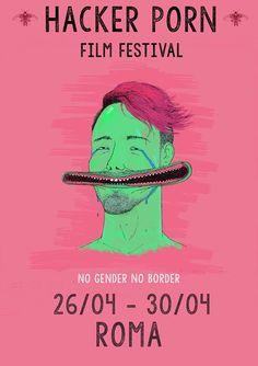 La presentazione del HACKER PORN FILM FESTIVAL che si svolgerà a Roma dal 26 al 30 aprile 2017.