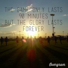 Soccer... :)