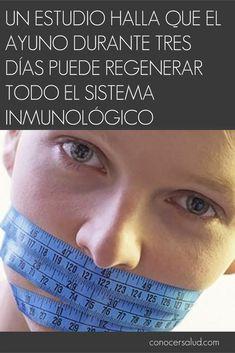 Un estudio halla que el ayuno durante tres días puede regenerar todo el sistema inmunológico #salud
