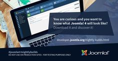 Want to test new #Joomla! versions? Download #nightlybuilds and help getting them even better! How about Joomla! 4? https://developer.joomla.org/nightly-builds.html