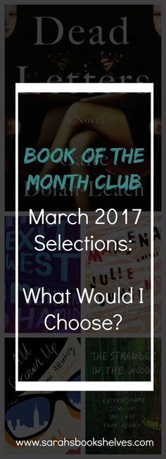 I've read 2 of the March 2017 Book of the Month Club selections! #BOTM #bookofthemonthclub #bookofthemonth @bookofthemonth
